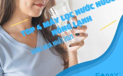 TOP 4 máy lọc nước uống trực tiếp 2 vòi nóng lạnh đáng mua nhất năm 2021